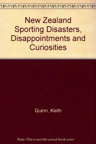 9780091660307: New Zealand Sporting Disasters, Disappointments and Curiosities