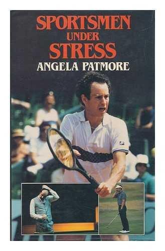 9780091660703: Sportsmen Under Stress