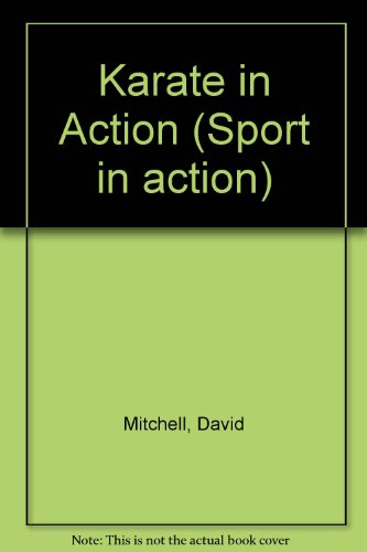 9780091661410: Karate in Action (Sport in action)