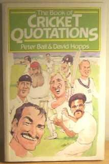 9780091661519: The Book of Cricket Quotations