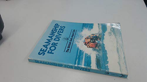 9780091662912: Seamanship for Divers