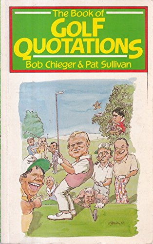 9780091663919: The Book of Golf Quotations