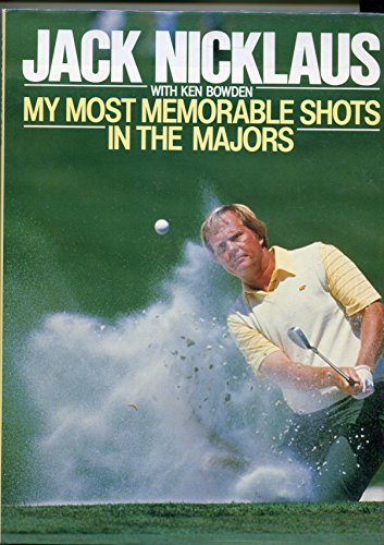 9780091665203: My Most Memorable Shots: In the Majors