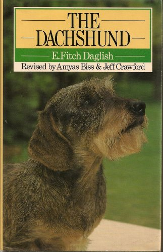 9780091665906: The Dachshund (Popular Dogs' Breed)