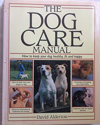 The Dog Care Manual (0091666201) by DAVID ALDERTON