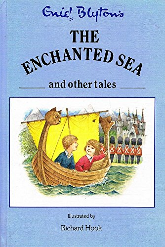 9780091672003: The Enchanted Sea and Other Tales