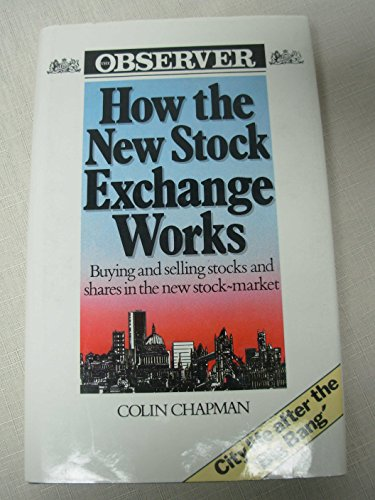 9780091674816: How the New Stock Exchange Works