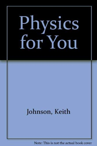 9780091674915: Physics for You