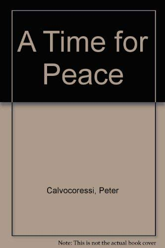 9780091675516: A Time for Peace