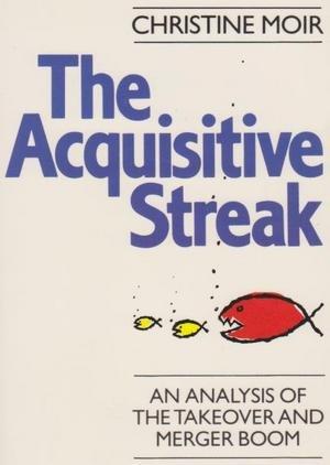 9780091677213: The Acquisitive Streak
