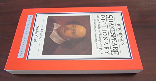 9780091677619: Shakespeare Dictionary (Hutchinson reference)