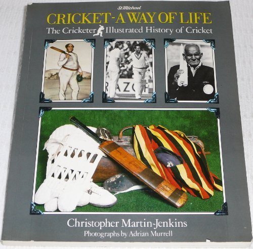 9780091677718: Cricket - A Way Of Life: The Cricketer Illustrated History Of Cricket