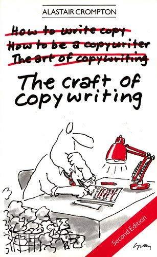 The Craft of Copywriting: Crompton, Alastair