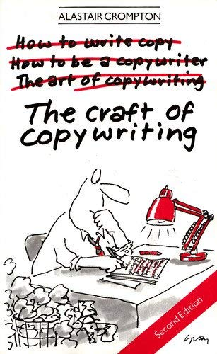 9780091680312: The Craft of Copywriting