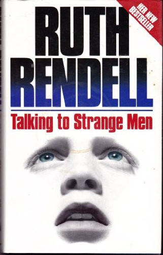 9780091680800: Talking to Strange Men