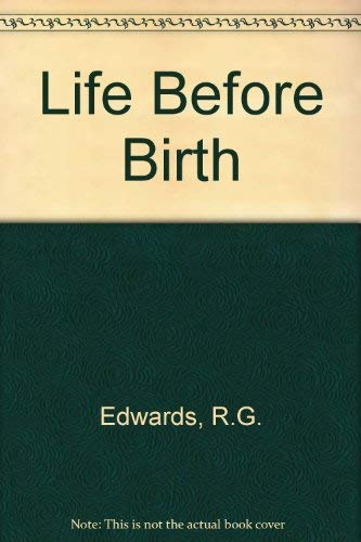 9780091681500: Life Before Birth
