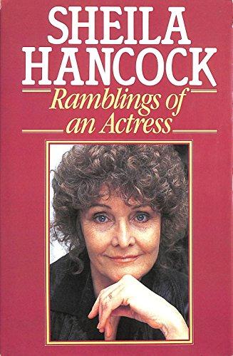 9780091682309: Ramblings of an Actress