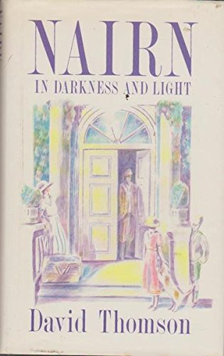 9780091683603: Nairn in Darkness and Light