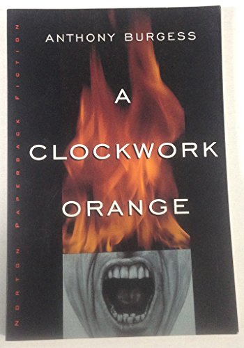 9780091683818: A Clockwork Orange A Play with Music