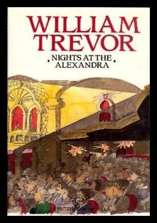 Nights at the Alexandra (A Hutchinson novella) (0091684609) by Trevor, William