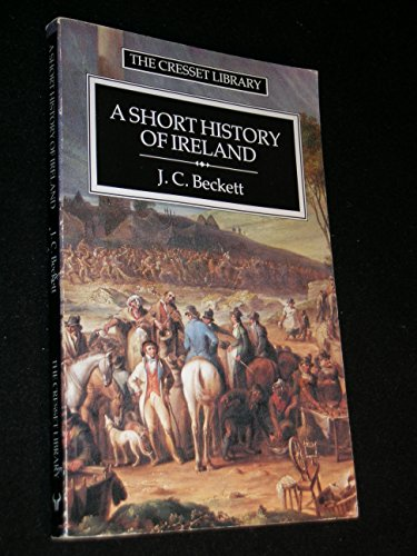 9780091687410: A Short History of Ireland (The Cresset library)