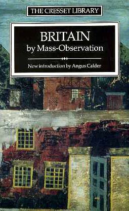 9780091687717: Britain: By Mass-Observation (The Cresset library)