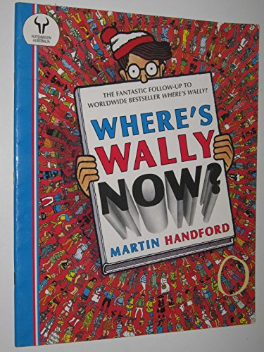 9780091691110: Where's Wally Now