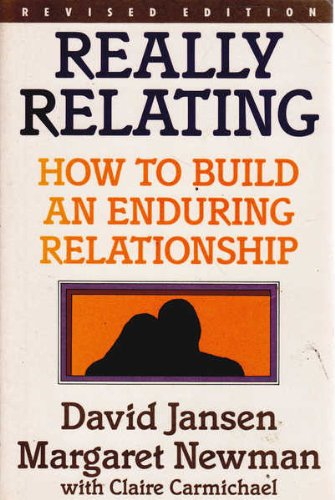 9780091694715: Really Relating - How To Build An Enduring Relationship