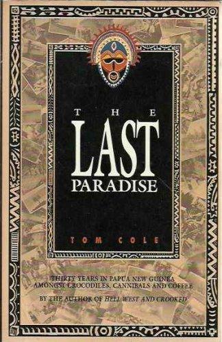 9780091697914: The last paradise
