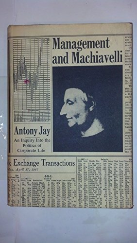 9780091699406: Management and Machiavelli