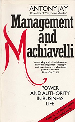 9780091699413: Management and Machiavelli