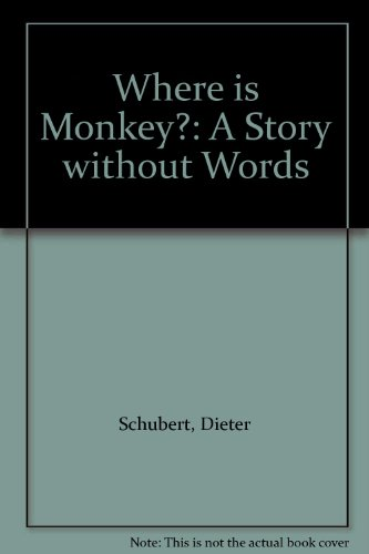 9780091699901: Where is Monkey?: A Story without Words