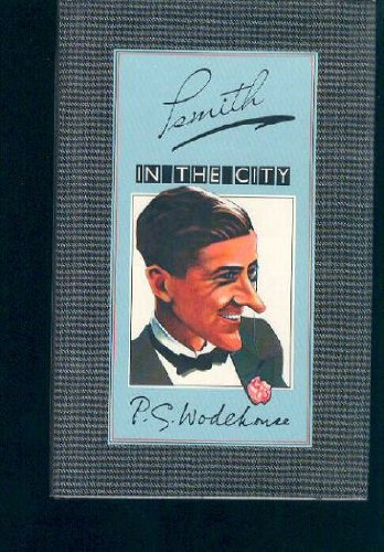 Psmith in the City (The new autograph: Wodehouse, P. G.