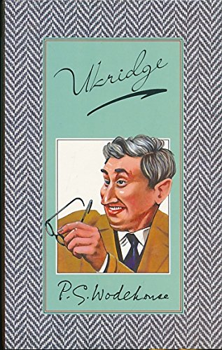 9780091701406: Ukridge (The new autograph edition of the works of P.G. Wodehouse)