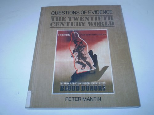 9780091702212: The Twentieth Century World by Mantin, Peter