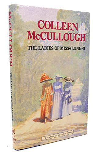 The Ladies of Missalonghi (A Hutchinson novella): McCullough, Colleen