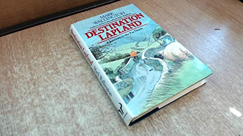 9780091707002: Destination Lapland