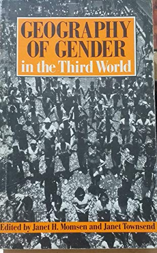 9780091708214: Geography and Gender of the Third World
