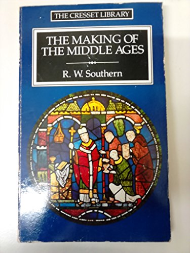 9780091708313: The Making Of The Middle Ages