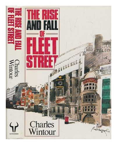 9780091709204: Rise and Fall of Fleet Street