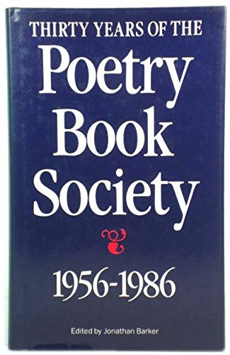 9780091710415: Thirty years of the Poetry Society 1956-1986