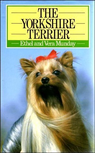 9780091712402: The Yorkshire Terrier (Popular Dogs)