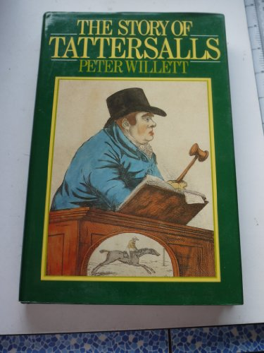 9780091712907: The Story of Tattersalls