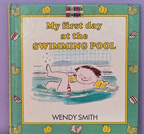 9780091715502: My First Day at the Swimming Pool (The little library)