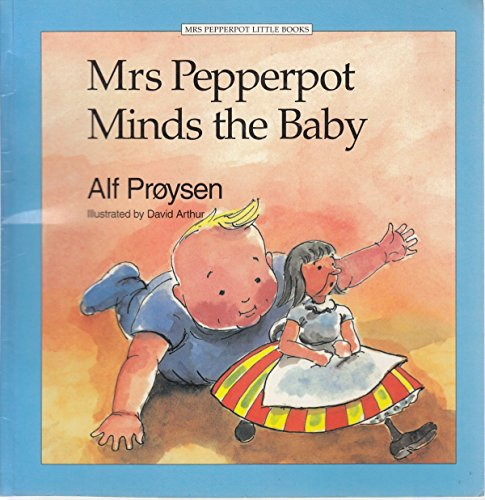 9780091717209: Mrs. Pepperpot Minds the Baby