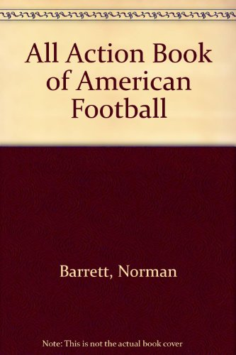 9780091719302: All Action Book of American Football