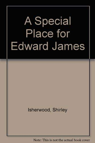 9780091720001: A Special Place for Edward James