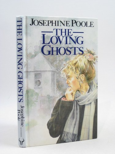 9780091720506: The Loving Ghosts