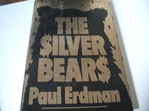 9780091723903: The Silver Bears