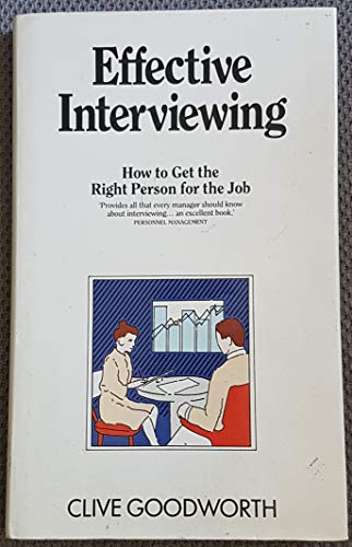 9780091725471: Effective Interviewing (Better Business Guides)